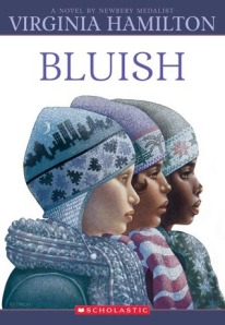 cover for Bluish by Virginia Hamilton