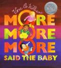 Cover for More More More said the Baby