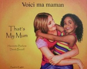 Book Cover for That's My Mum by Henriette Barkow and Derek Brazelle