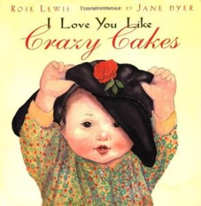 cover I Love you Like Crazy Cakes