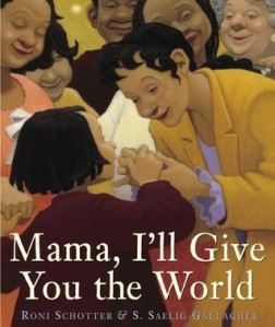 Cover of Mama I'll Give You the World
