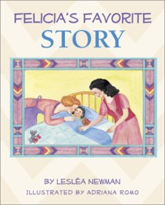 Felicia's Favorite Story by Leslea Newman