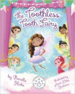 The Toothless Tooth Fairy by Shanelle Hicks