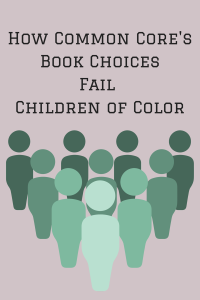 How Common Core's Book Choices Fail Children of Color
