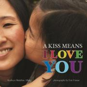 cover for A Kiss Means I Love You